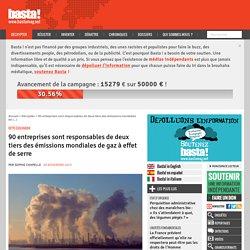 90 entreprises sont responsables de deux tiers des émissions mondiales de gaz à effet de serre