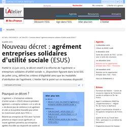 Nouveau décret : agrément entreprises solidaires d'utilité sociale (ESUS)