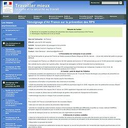Cas d'entreprises et témoignages - Témoignage d'Air France sur la prévention des RPS