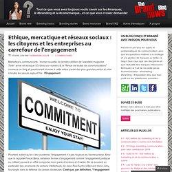 Ethique, mercatique et réseaux sociaux : les citoyens et les entreprises au carrefour de l'engagement