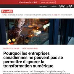 Pourquoi les entreprises canadiennes ne peuvent pas se permettre d'ignorer la transformation numérique