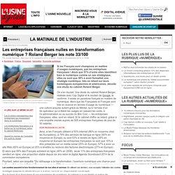 Les entreprises françaises nulles en transformation numérique ? Roland Berger les note 33/100