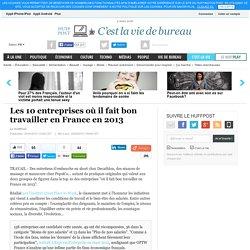 Les 10 entreprises où il fait bon travailler en France en 2013