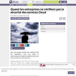 Quand les entreprises ne vérifient pas la sécurité des services Cloud