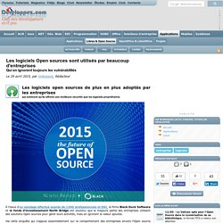 29/04/15 Les logiciels Open sources sont utilisés par beaucoup d'entreprises qui en ignorent toujours les vulnérabilités