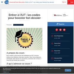 Entrer à l'IUT : les codes pour booster ton dossier