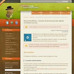 Dossier WordPress – Conseils de sécurité pour bien débuter et entretenir son site. - WordPress