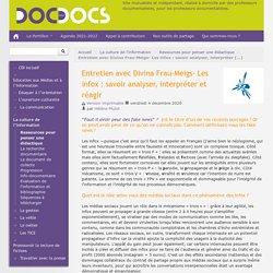 Entretien avec Divina Frau-Meigs- Les infox : savoir analyser, interpréter et réagir