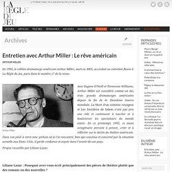 Entretien avec Arthur Miller : Le rêve américain