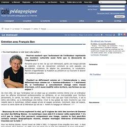 Entretien avec François Bon