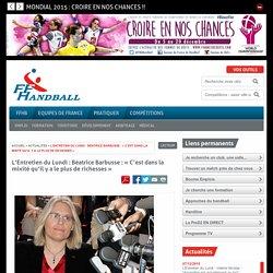 L'Entretien du Lundi : Béatrice Barbusse : « C'est dans la mixité qu'il y a le plus de richesses »