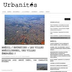 Entretien / Les villes brésiliennes, des villes émergées ?