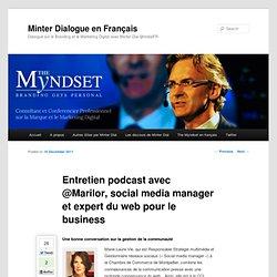 Entretien podcast avec @Marilor, social media manager et expert du web pour le business