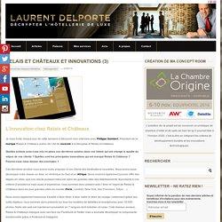 Entretien avec Philippe Gombert, Président de Relais & ChâteauxLaurent DELPORTE