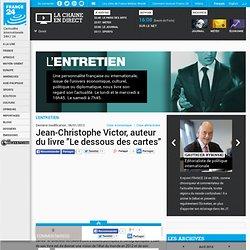 """Jean-Christophe Victor, auteur du livre """"Le dessous des cartes"""""""
