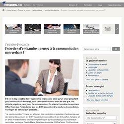 Entretien d'embauche : pensez à la communication non verbale !