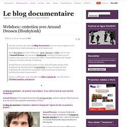Webdocu : entretien avec Arnaud Dressen (Honkytonk