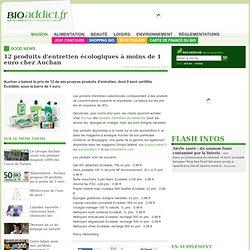 12 produits d'entretien écologiques à moins de 1 euro chez Auchan