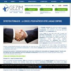 Entretien d'embauche : 10 conseils pour maîtriser votre langage corporel - Gezim Interim