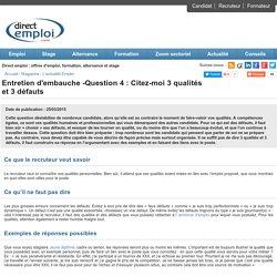 Entretien d'embauche -Question 4 : Citez-moi 3 qualités et 3 défauts - Direct Emploi