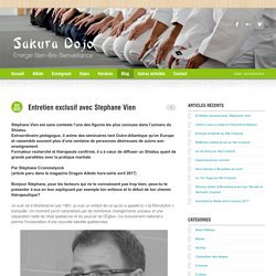 Entretien exclusif avec Stephane Vien