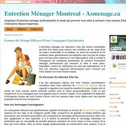 Entretien Ménager Montreal - Asmenage.ca: Femmes De Ménage Efficaces D'une Compagnie Expérimentée