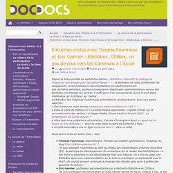 Entretien croisé avec Thomas Fourmeux et Eric Garnier : Bibliobox, CDIBox, un pas de plus vers les Communs à l'Ecole