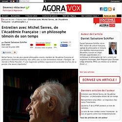 Entretien avec Michel Serres, de l'Académie Française : un philosophe témoin de son temps