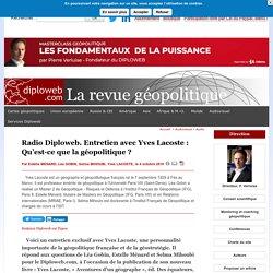Entretien avec Yves Lacoste : Qu'est-ce que la géopolitique ? Diploweb.com