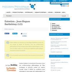 Entretien : Jean-Hugues Barthélémy (1/2)