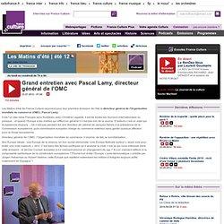 Grand entretien avec Pascal Lamy, directeur général de l'OMC
