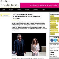 Entretien autour d'«Interview» avec Nicolas Truong