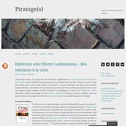 Entretien avec Pierre Larrouturou – Des solutions à la crise « P
