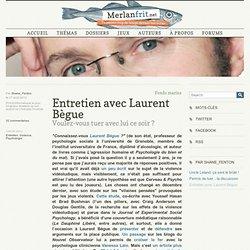 Entretien avec Laurent Bègue