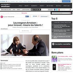 Entretien croisé entre Anne Lauvergeon et Jean Claude Ameisen - Lauvergeon-Ameisen : pour innover, mixons les talents!