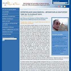Entretien avec Jean Marcou – Retour sur le coup d'Etat turc du 15-16 juillet 2016