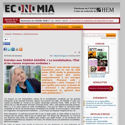 Entretien avec SASKIA SASSEN: « La mondialisation, l'État et les classes moyennes modestes »