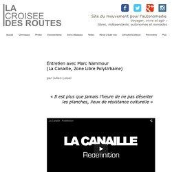Entretien avec Marc Nammour (La Canaille, Zone Libre)