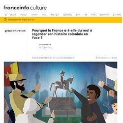 GRAND ENTRETIEN. Pourquoi la France a-t-elle du mal à regarder son histoire coloniale en face?