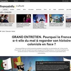 Pourquoi la France a-t-elle du mal à regarder son histoire coloniale en face?