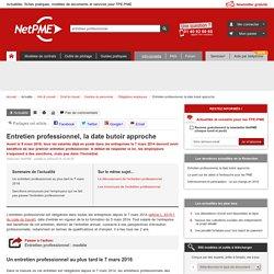 Entretien professionnel, la date butoir approche NetPME