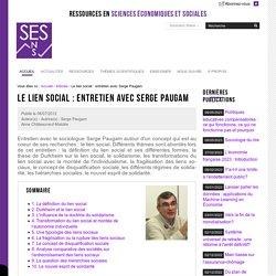 Le lien social : entretien avec Serge Paugam — Sciences économiques et sociales