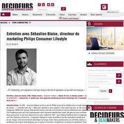 Entretien avec Sébastien Blaise, directeur du marketing Philips Consumer Lifestyle