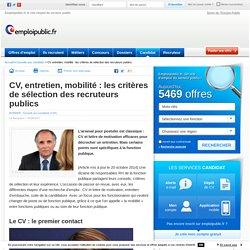 CV, entretien, mobilité : les critères de sélection des recruteurs publics - Emploi Public