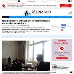 Jean-Luc Nancy, entretien avec Shoichi Matsuba sur les attentats de Paris