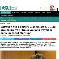 Entretien avec Thierry Blandinières, DG du...