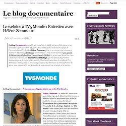 Le webdoc à TV5 Monde : entretien avec Hélène Zemmour