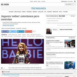 Hello Barbie: Juguetes 'online': entretienen pero controlan