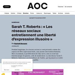 Sarah T. Roberts : « Les réseaux sociaux entretiennent une liberté d'expression illusoire »