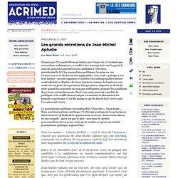 Les grands entretiens de Jean-Michel Aphatie - Acrimed